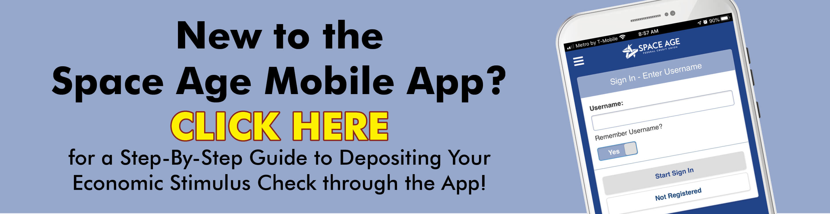 Here is an easy step by step guide to using the Space Age Mobile App to deposit your Economic Stimulus Check