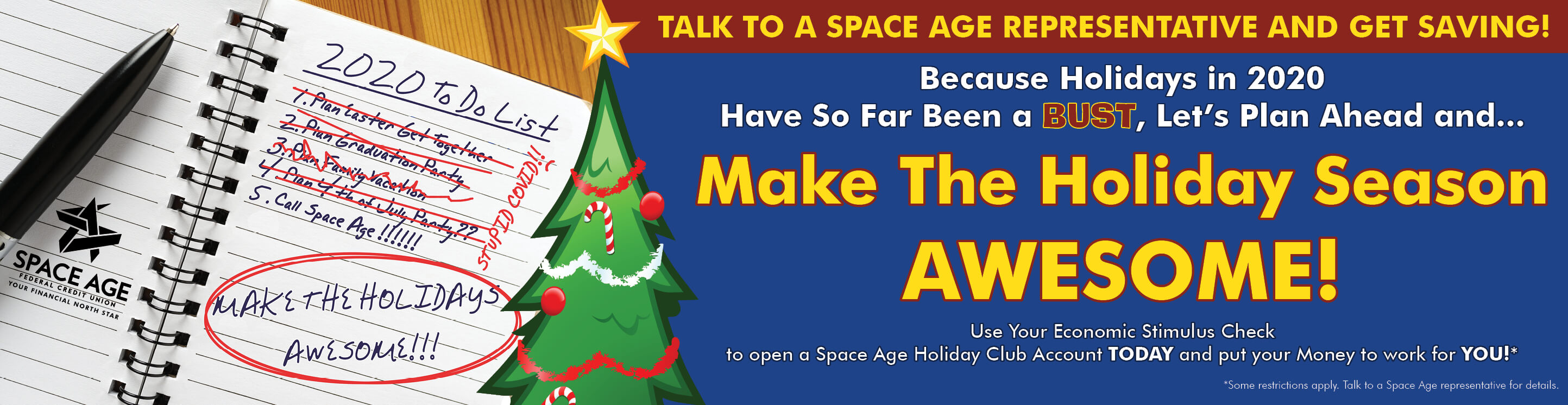 Use Your Economic Stimulus Check to open a Space Age Holiday Club Account.
