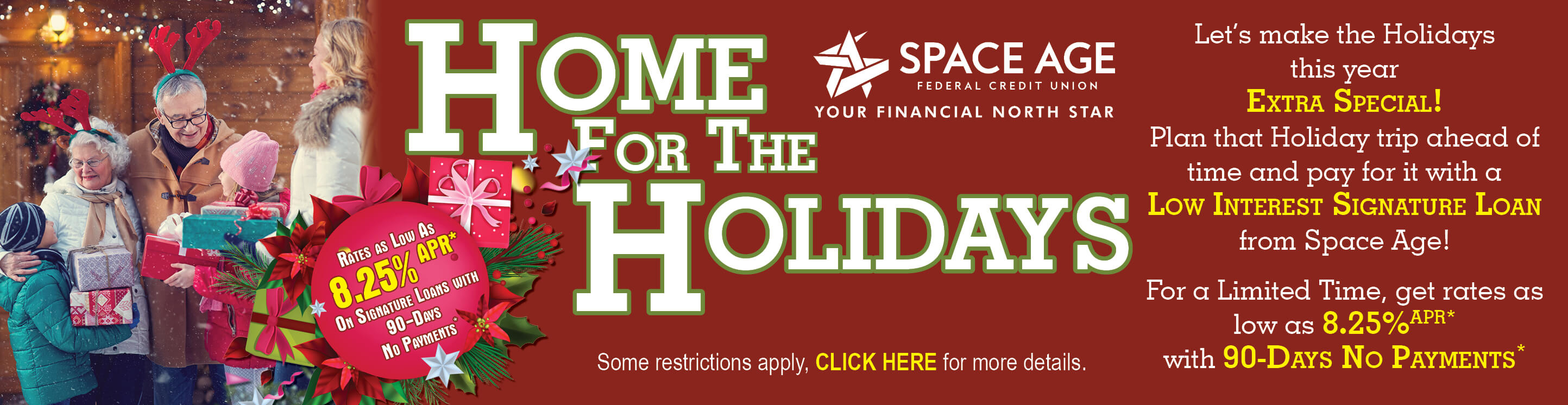 Banner shows grandparents greeting their family in Holiday attire. Text reads, Home for the Holidays, Plan that Holiday Trip ahead of time with a Low Interests Signature Loan.