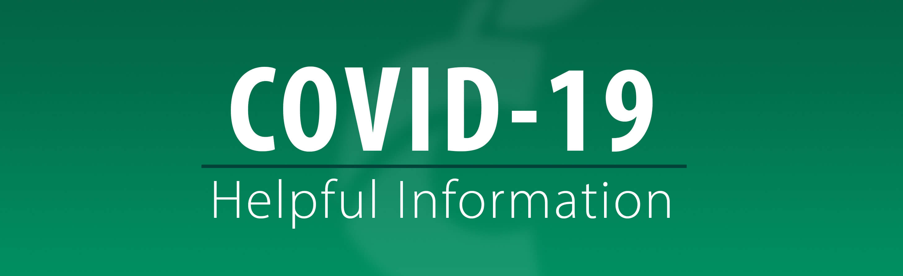 Helpful COVID-19 Information