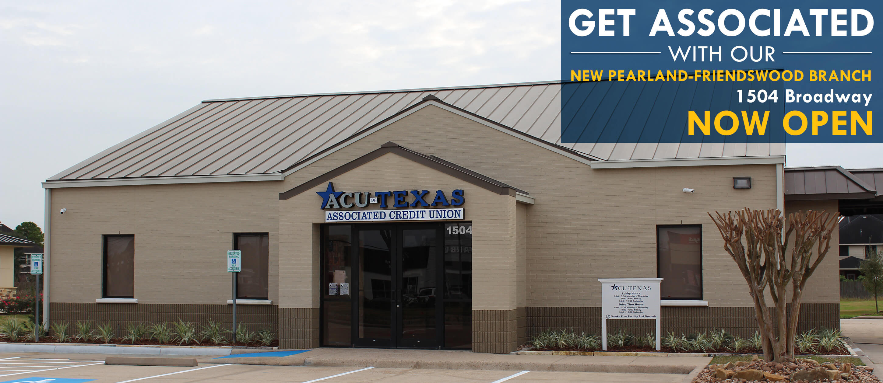 New Pearland-Friendswood Branch Now Open