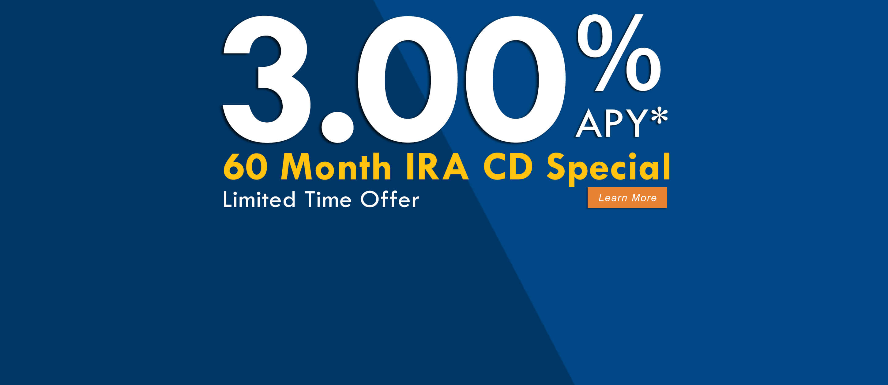 Earn 3.00% APY on 60 Month IRA CD Special