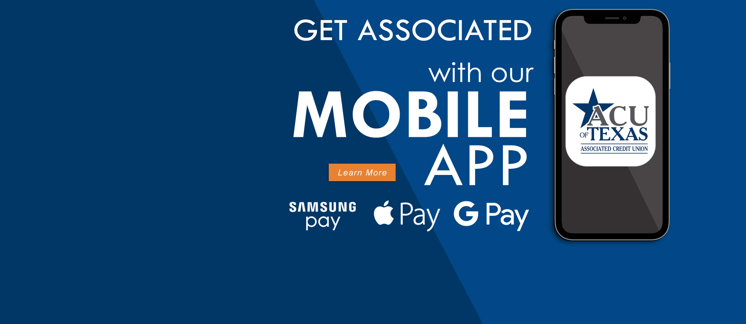 Get associated with our Mobile App. Samsung Pay. Apple Pay. Google Pay.