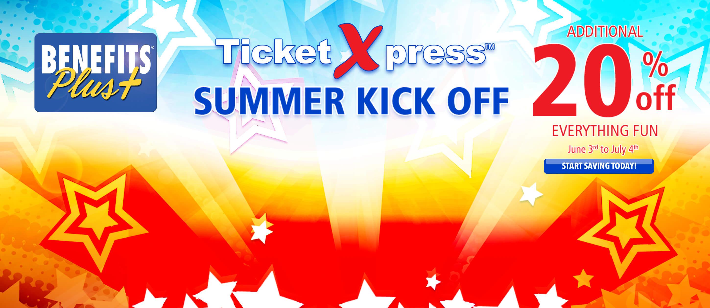Benefits Plus Ticket XPress Summer Kick Off