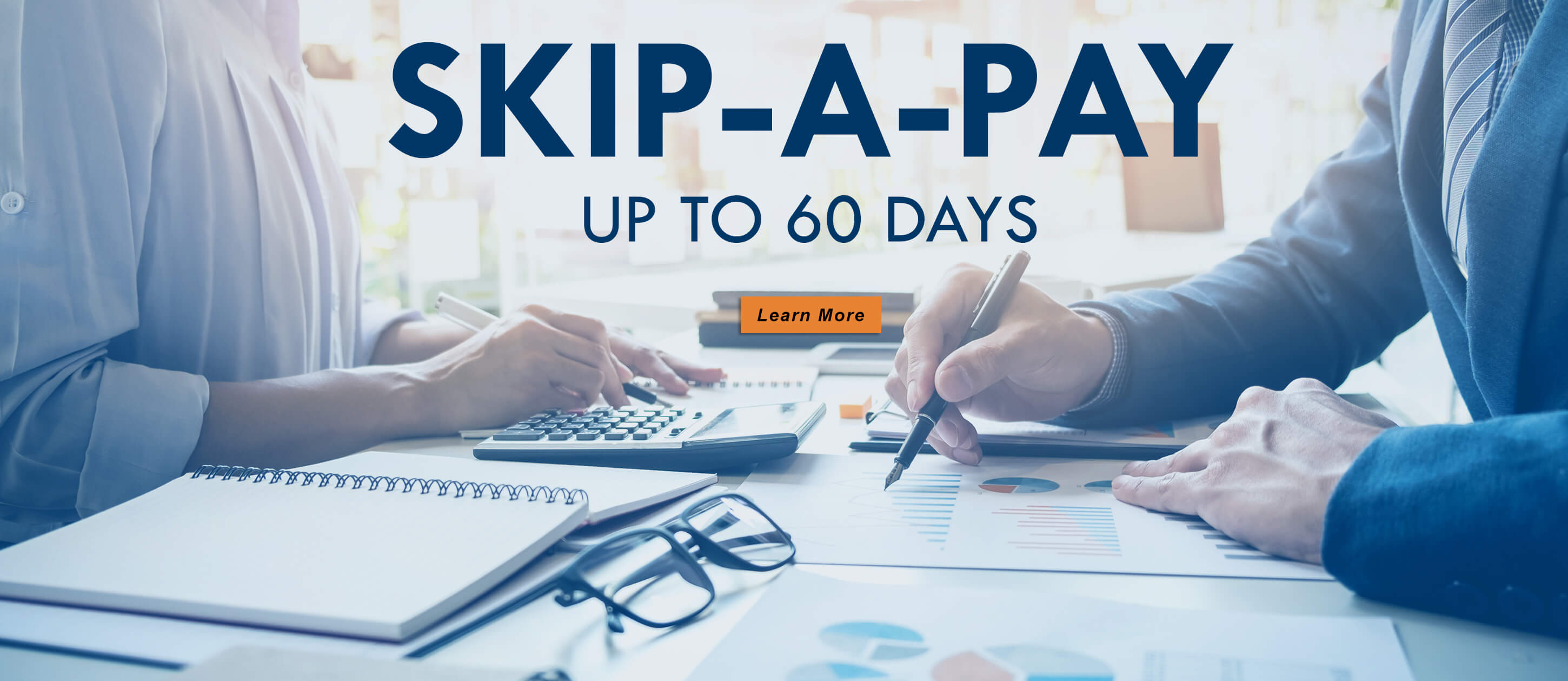 Skip A Pay Up To 60 Days