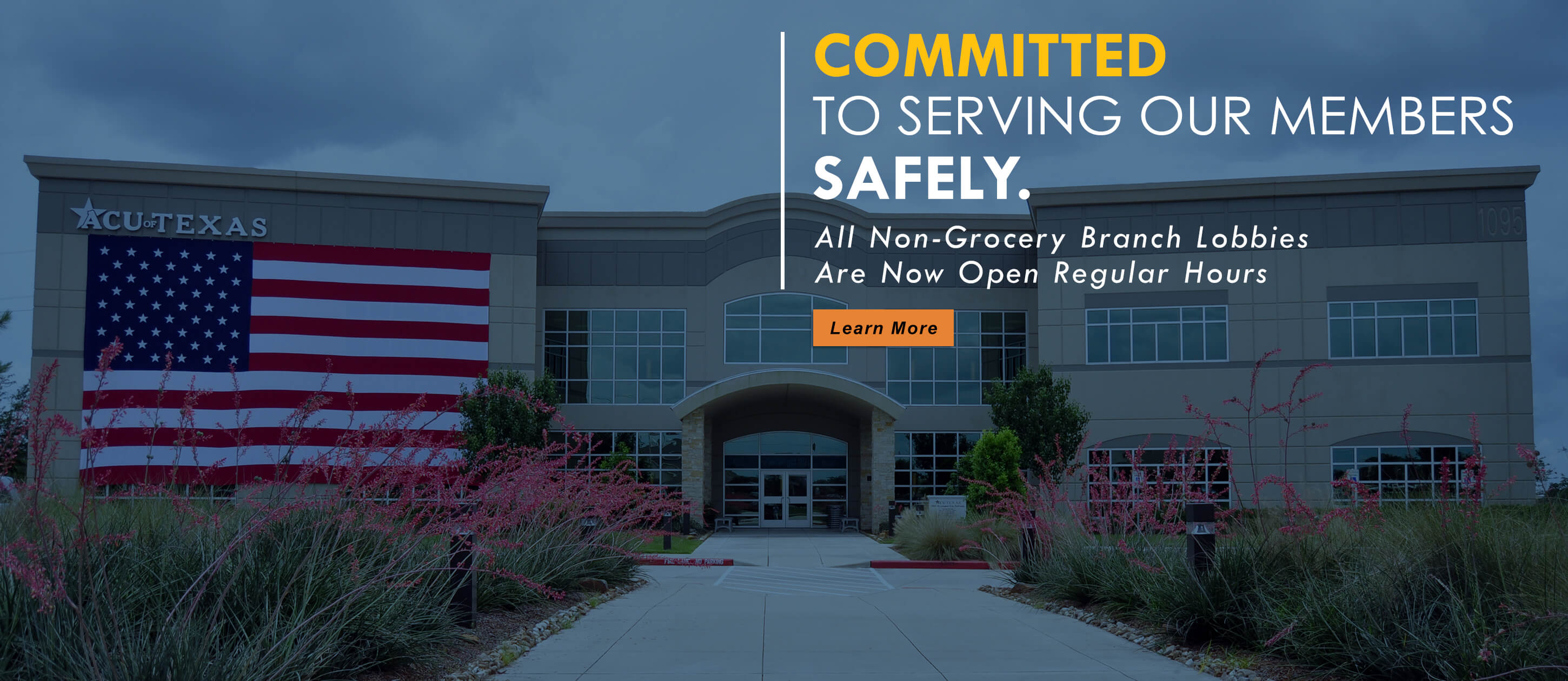 Committed To Serving Our Members - All Non-Grocery Branch Lobbies Now Open