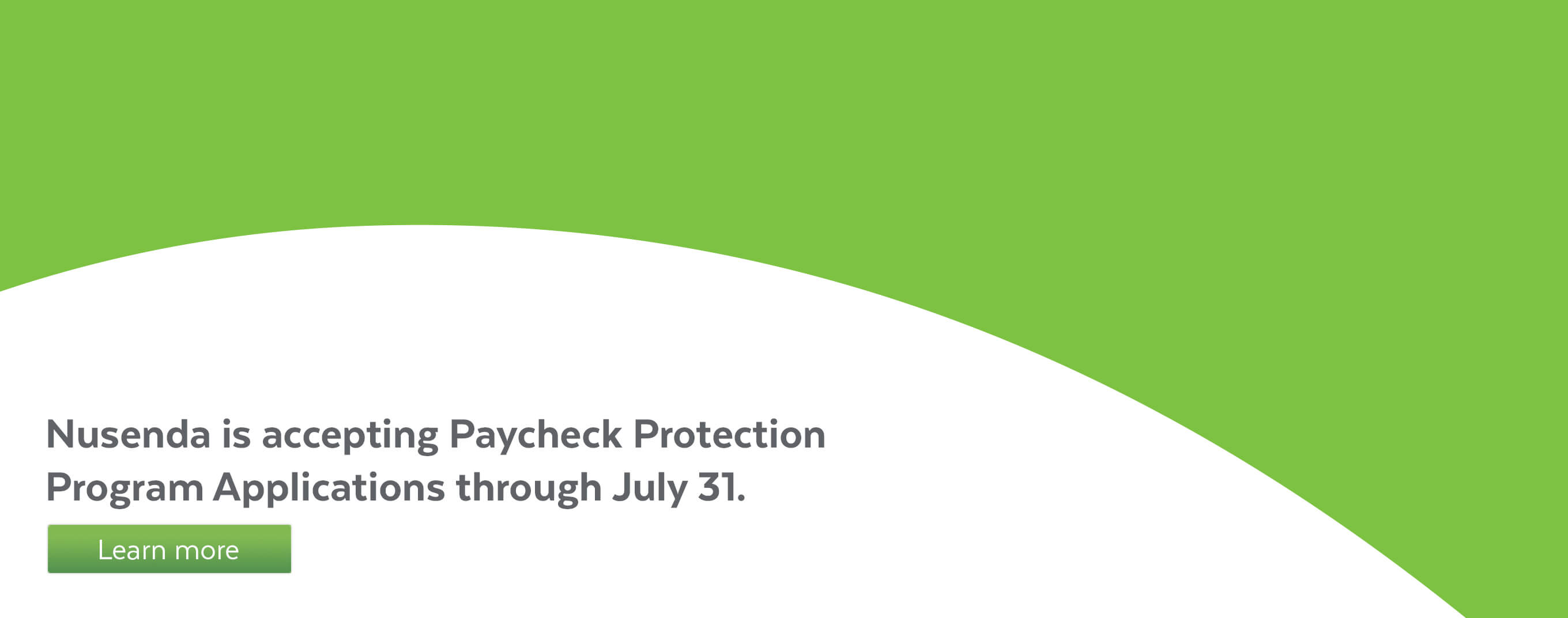 Nusenda is accepting Paycheck Protection Program applications through July 31.