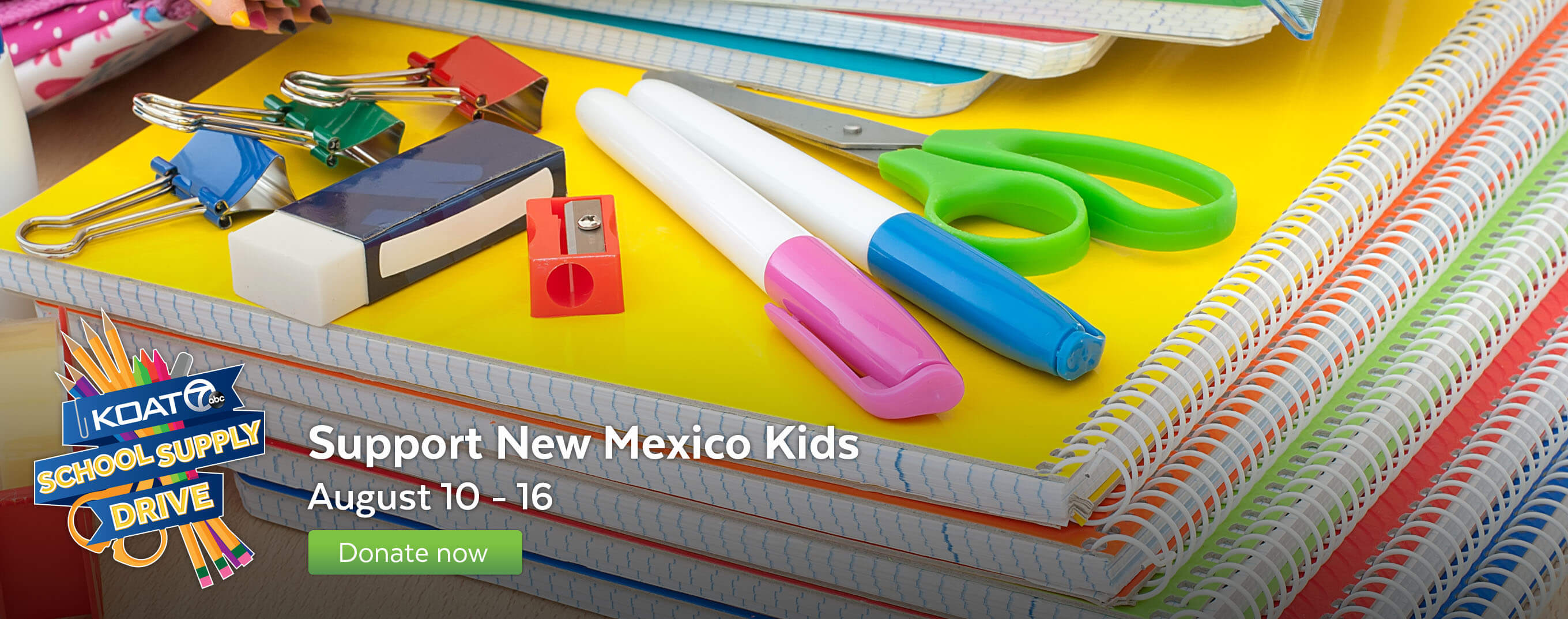 Support New Mexico Kids August 10-16 for the KOAT school supply drive.