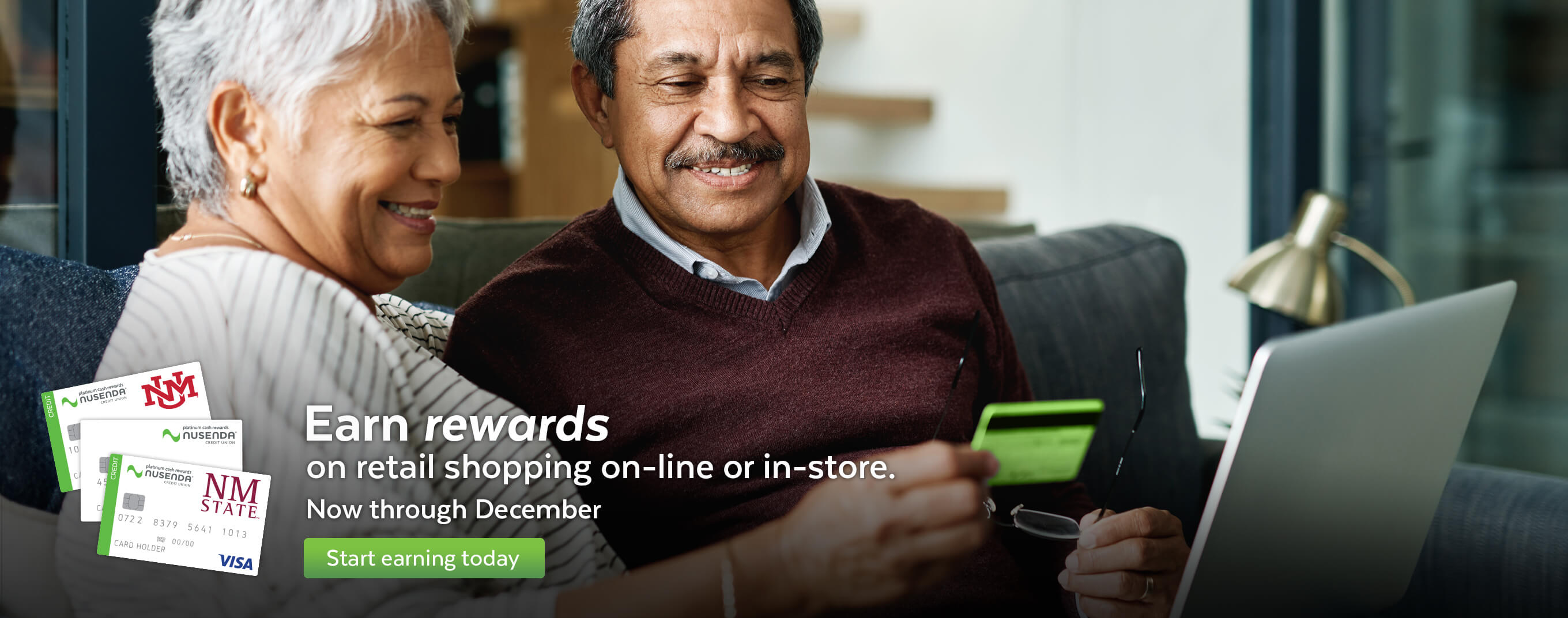 Earn rewards on retail shopping online or in-store now through December.