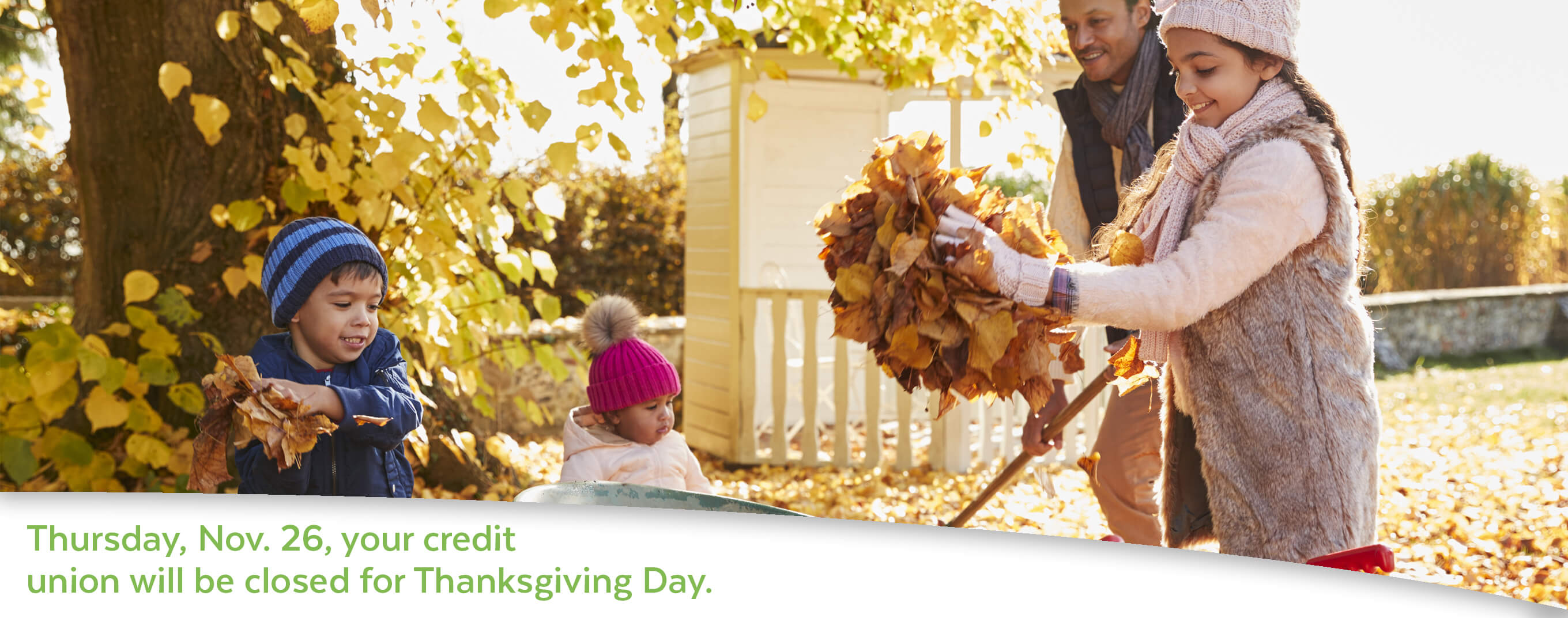 Nusenda Credit Union will be closed for Thanksgiving Day on Thursday, November 26.