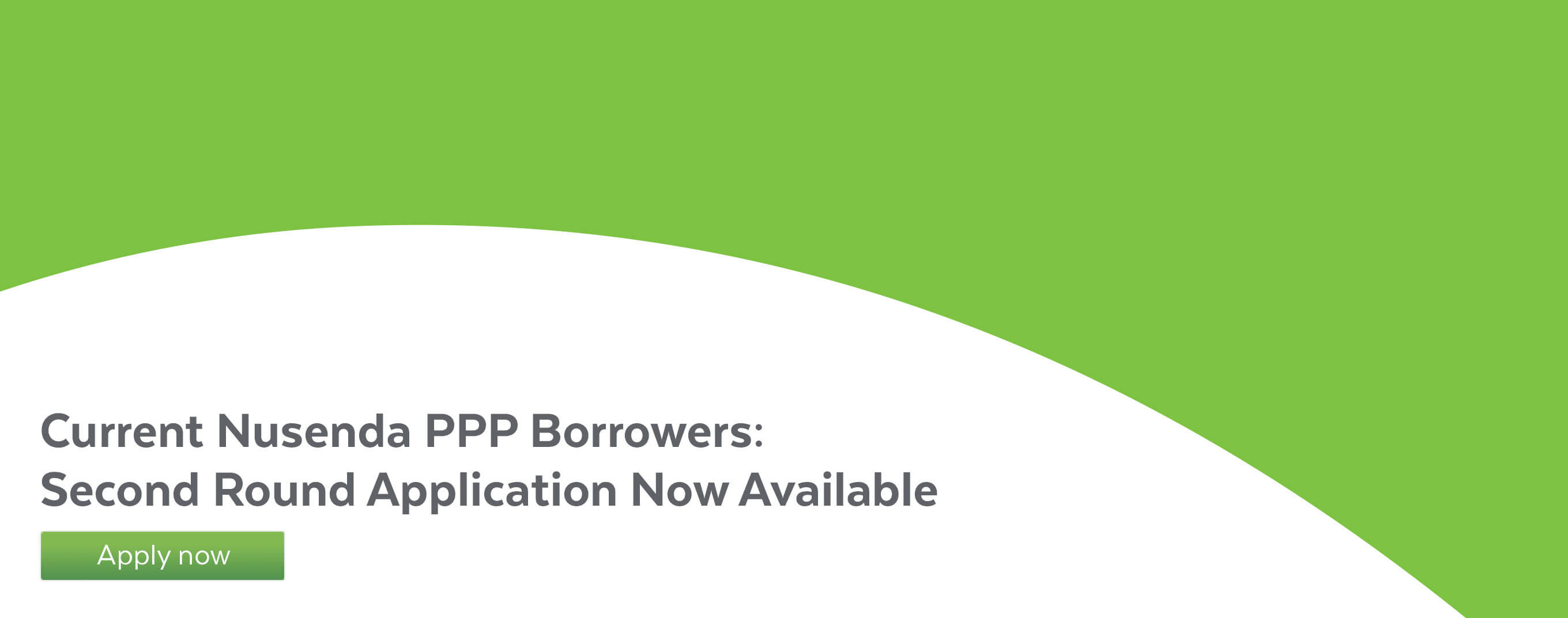 Current Nusenda PPP Borrowers: Second Round Application Now Available