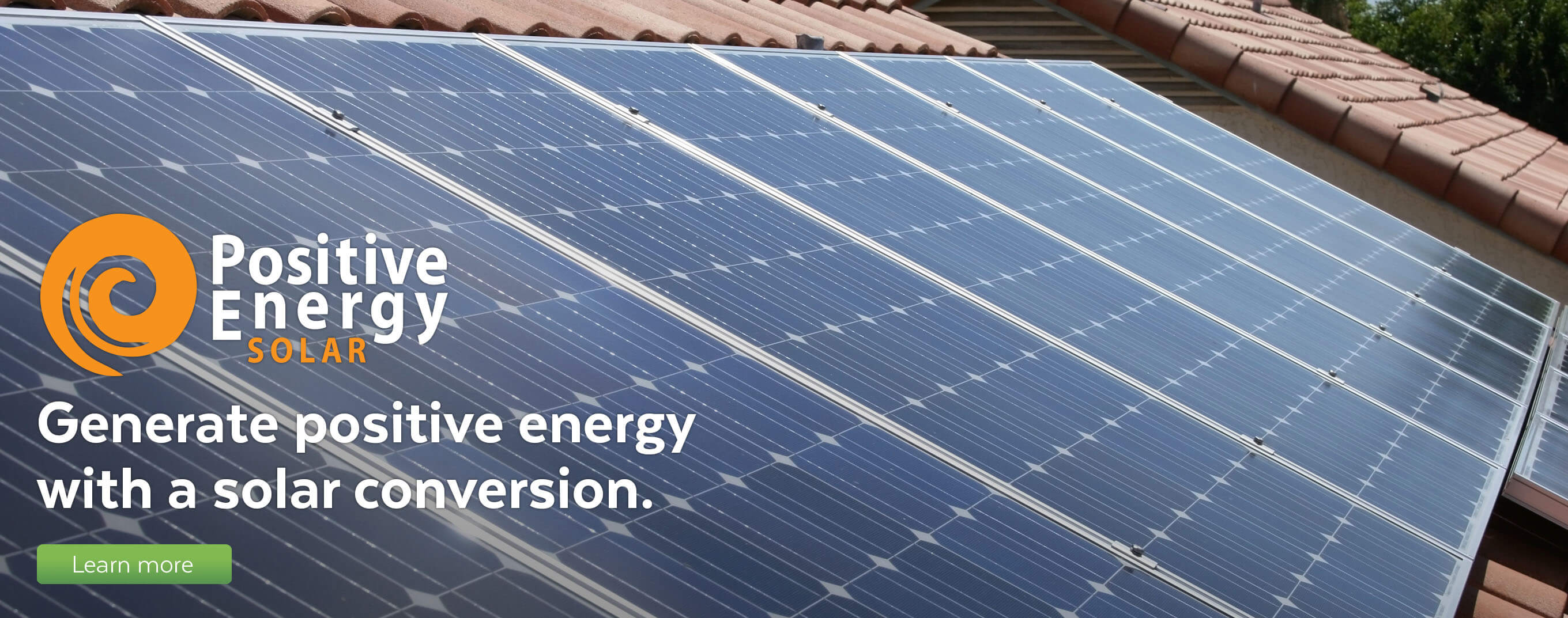 Generate positive energy with a solar conversion.