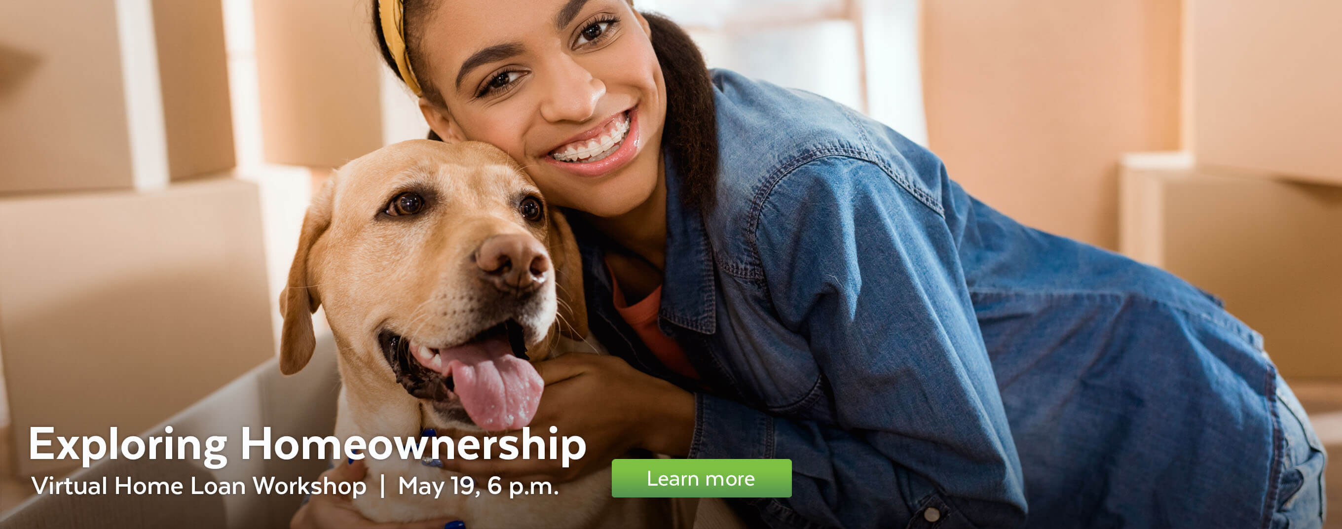 Attend a virtual Exploring Homeownership workshop on May 19.
