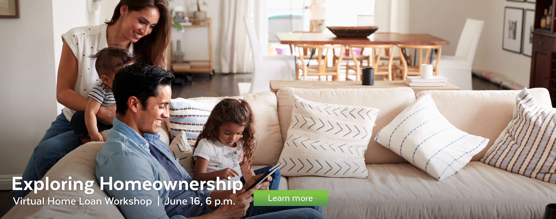 Attend the Exploring Homeownership virtual workshop on June 16.