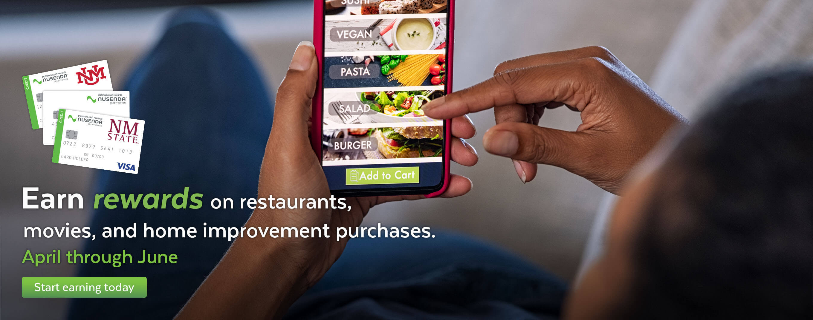 Earn rewards on restaurants, movies, and home improvement purchases now through June.