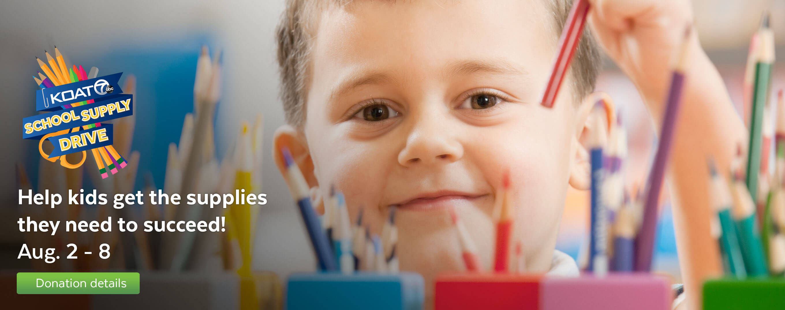 Help kids get the supplies they need to succeed by donating to the KOAT school supply drive.