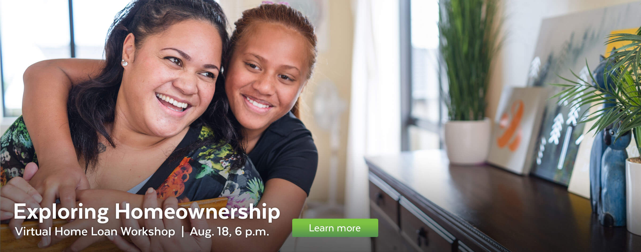 Attend the Exploring Homeownership virtual workshop on August 18.