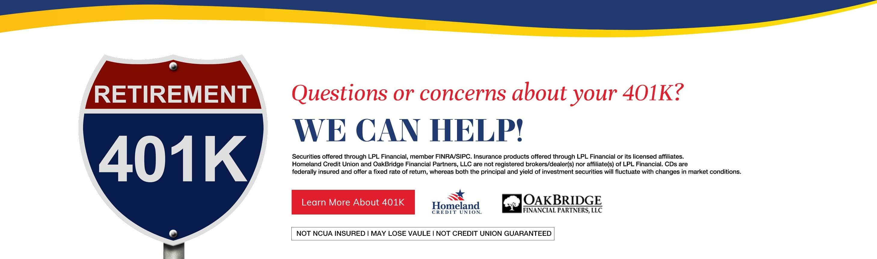Questions or concerns about your 401K? we can help! Learn More About 401K