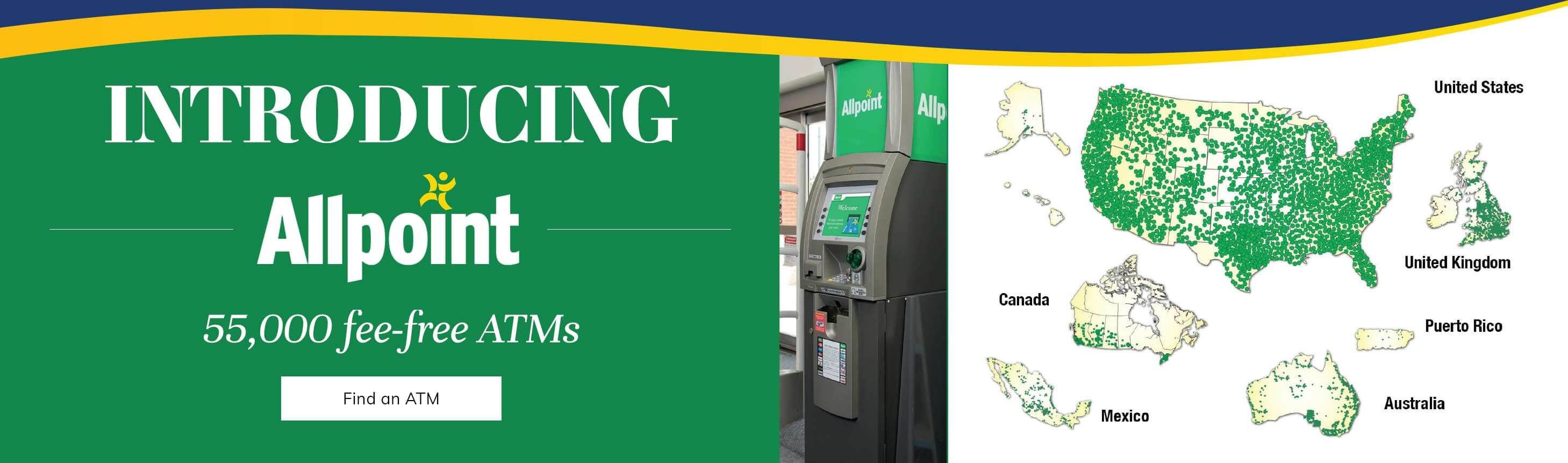 Introducing Allpoint, 55,000 fee-free ATMS. Find an ATM