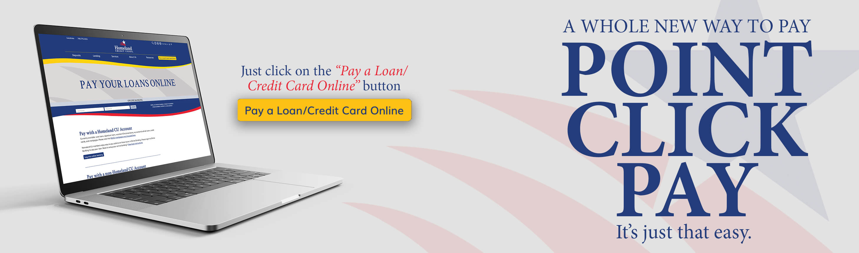 A whole new way to pay!  Point Click Pay. Just click on the