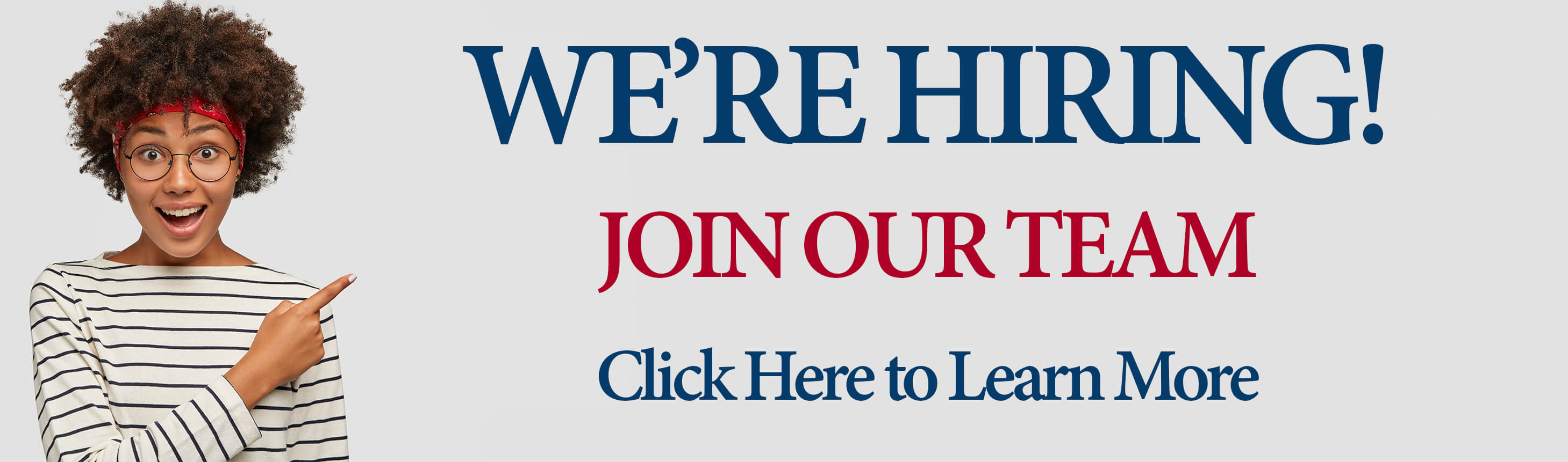 We're hiring! Join our team. Click here to learn more
