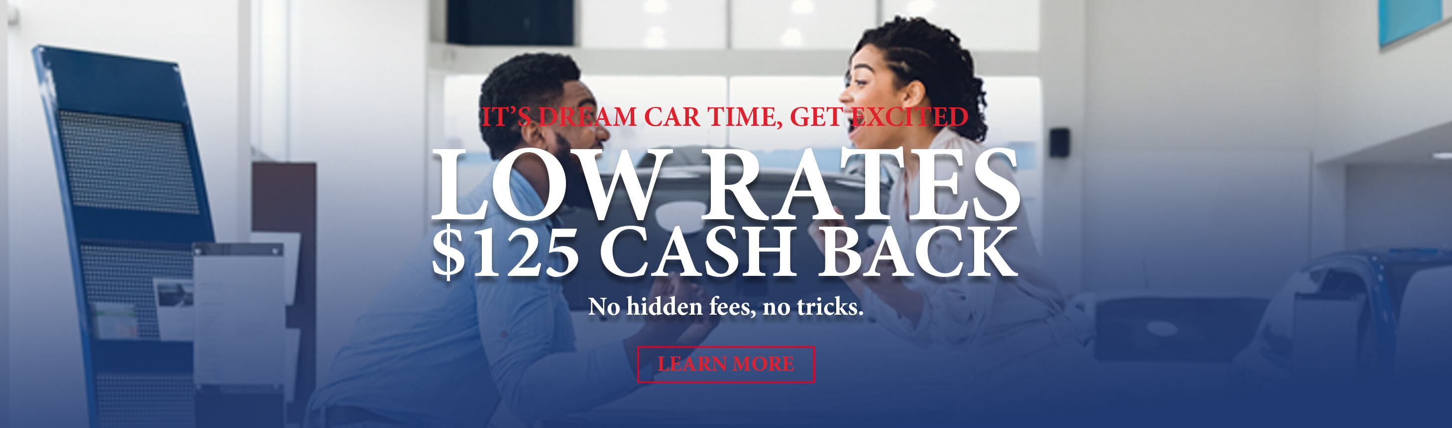 *Promotion applies to all new auto loans or vehicles currently finances with another financial institution. Minimum new money $10,000 to qualify for $125 cash back. Based on credit approval. See credit union for details. Promotion subject to change or cancellation with no prior notice. Offer valid October 18, 2021 through November 20th, 2021.