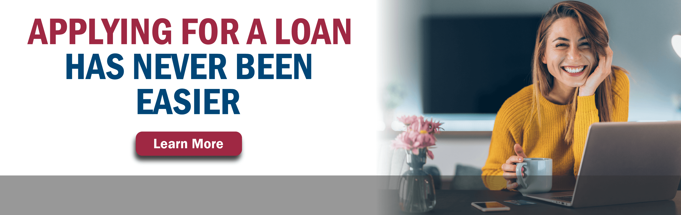 Applying for a loan has never been easier!