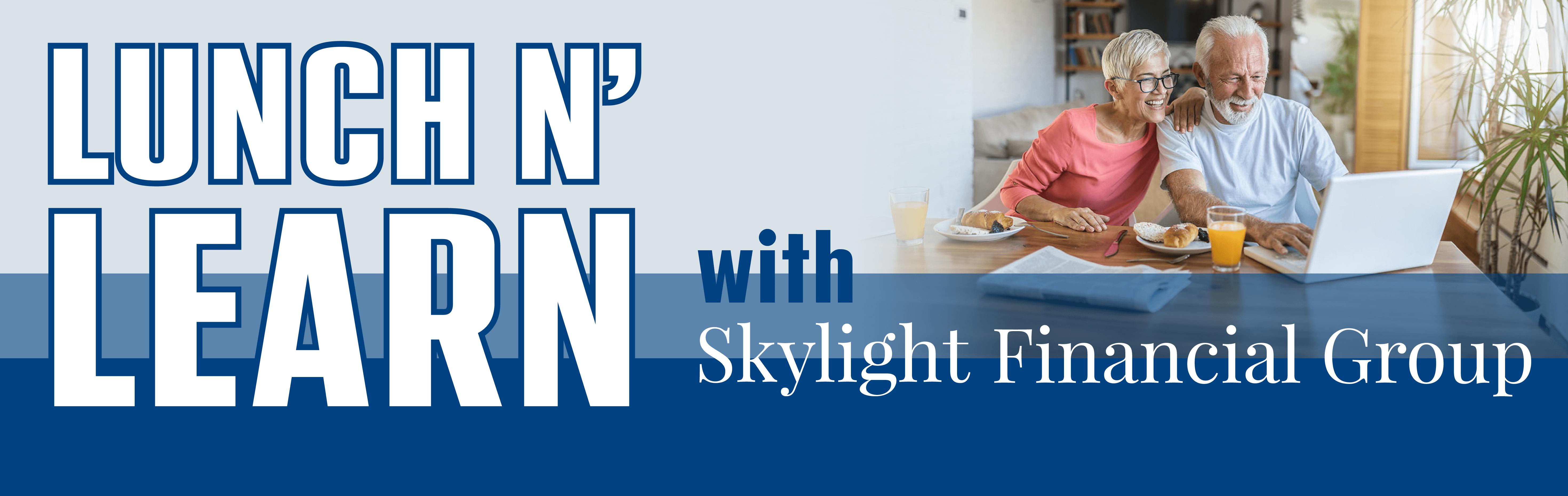 2020 Skylight Lunch n' Learn