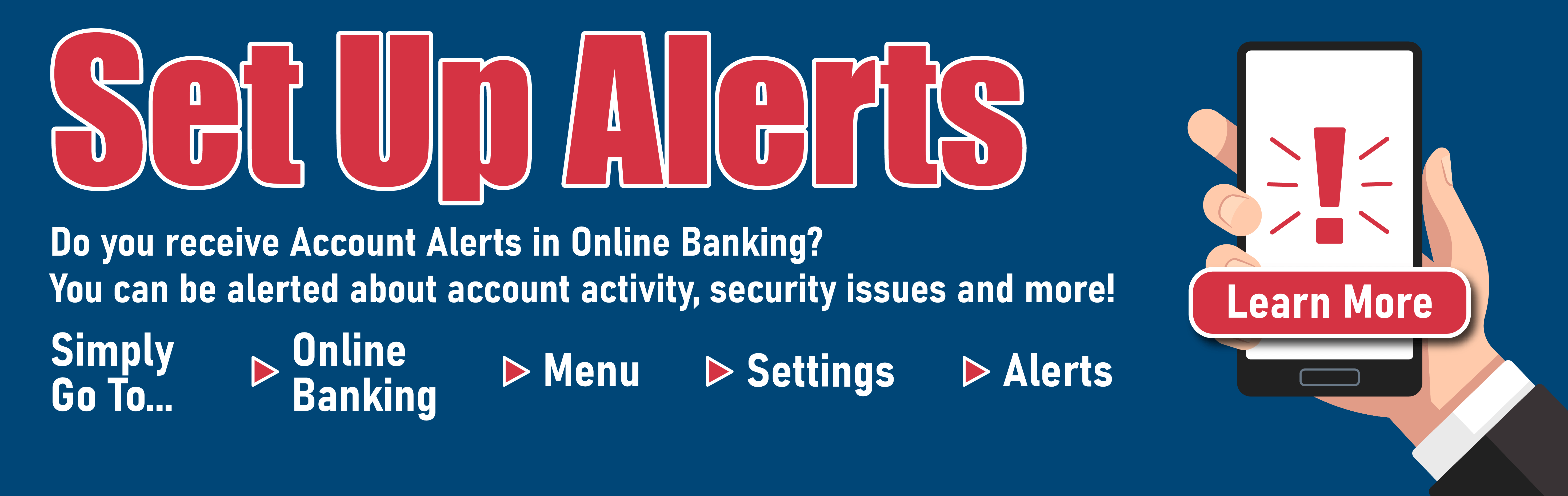 Set Up Online Banking Alerts - Learn More