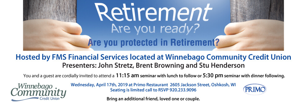 Retirement are you ready? FMS Semiar