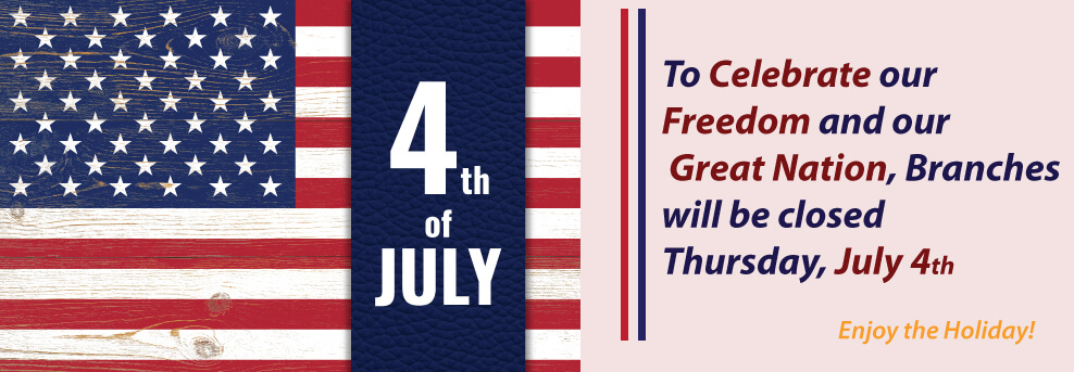 Branches Closed 4th of July