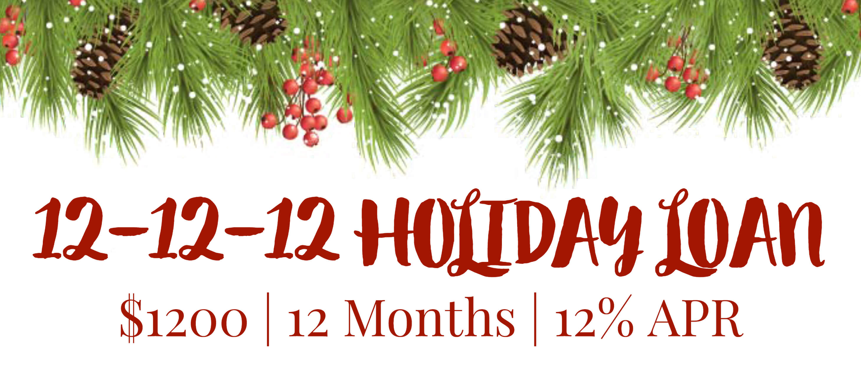 12-12-12 Holiday Loan