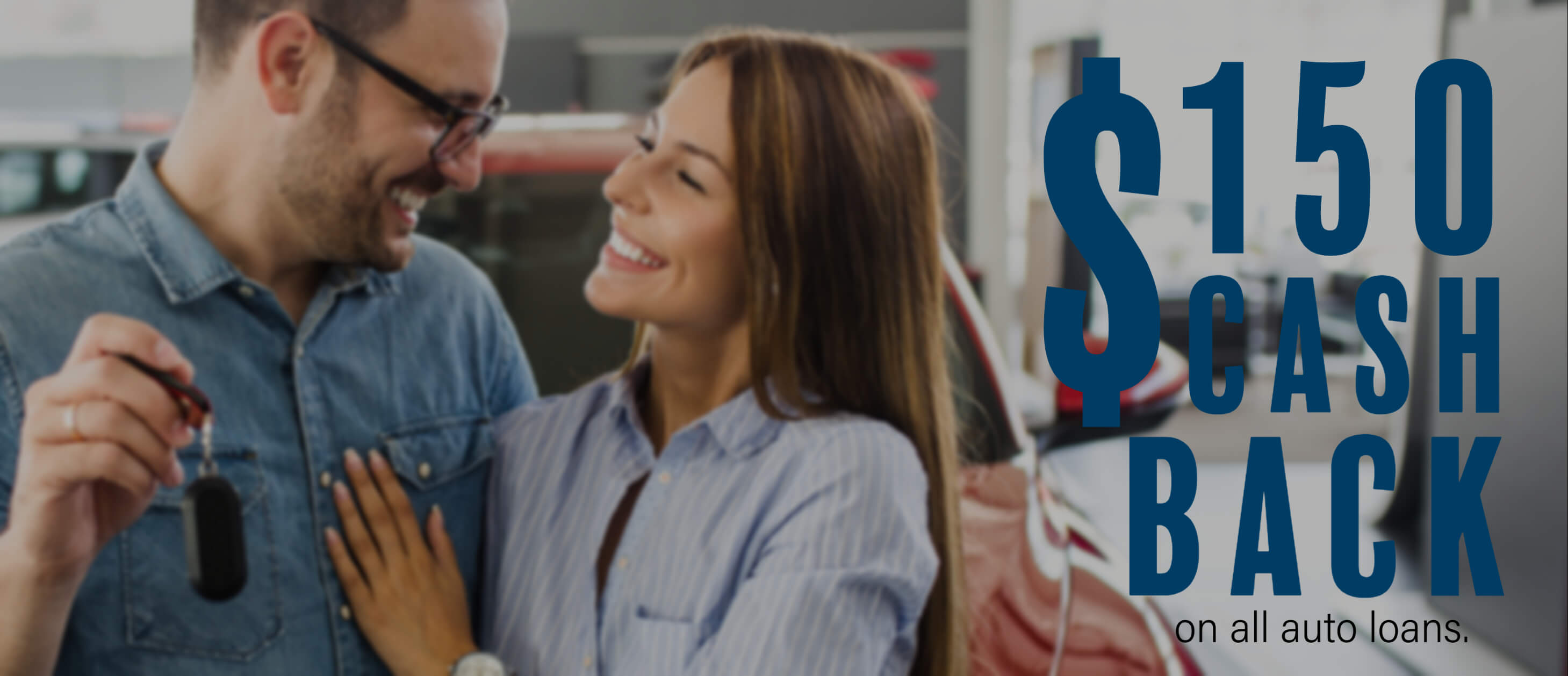Cash Back . Auto Loans
