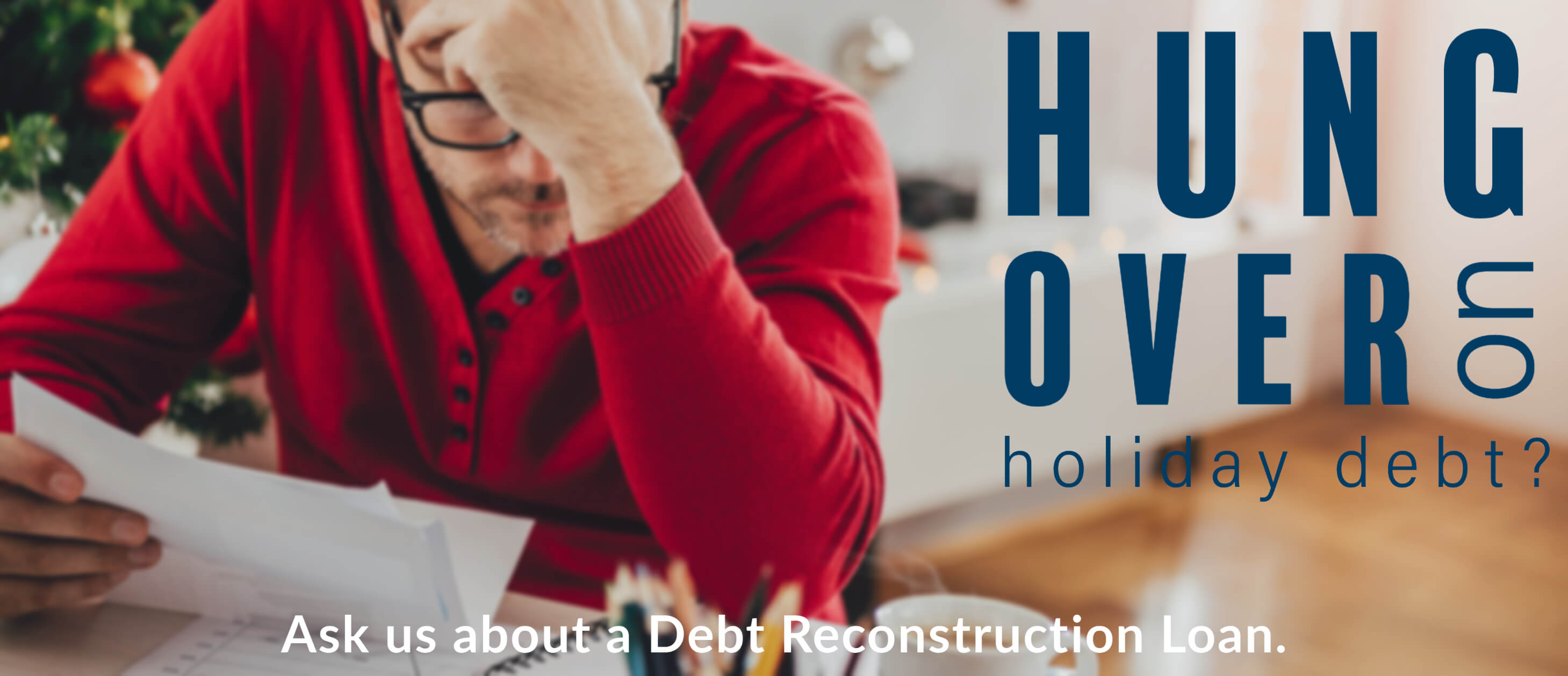 Hungover on Holiday Debt . Debt Reconstruction