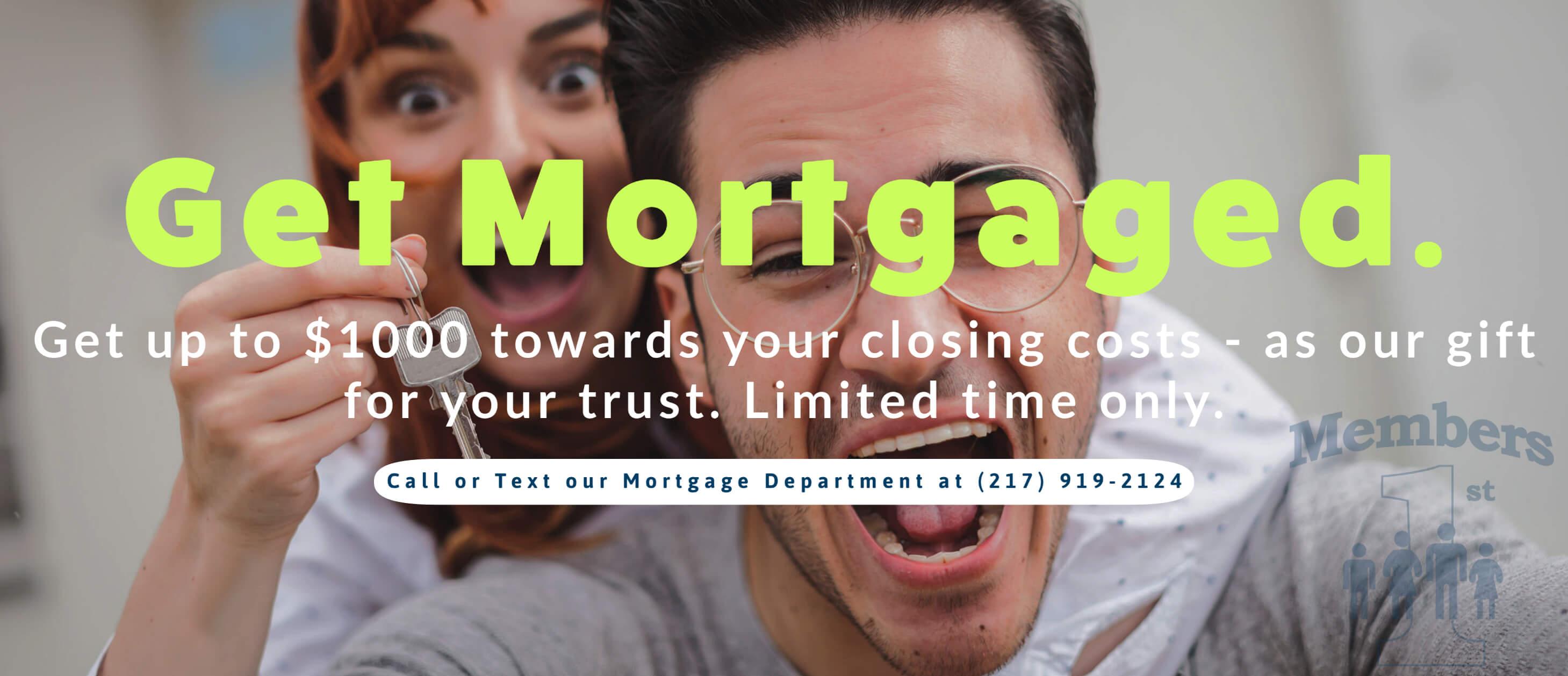 Get Mortgaged.