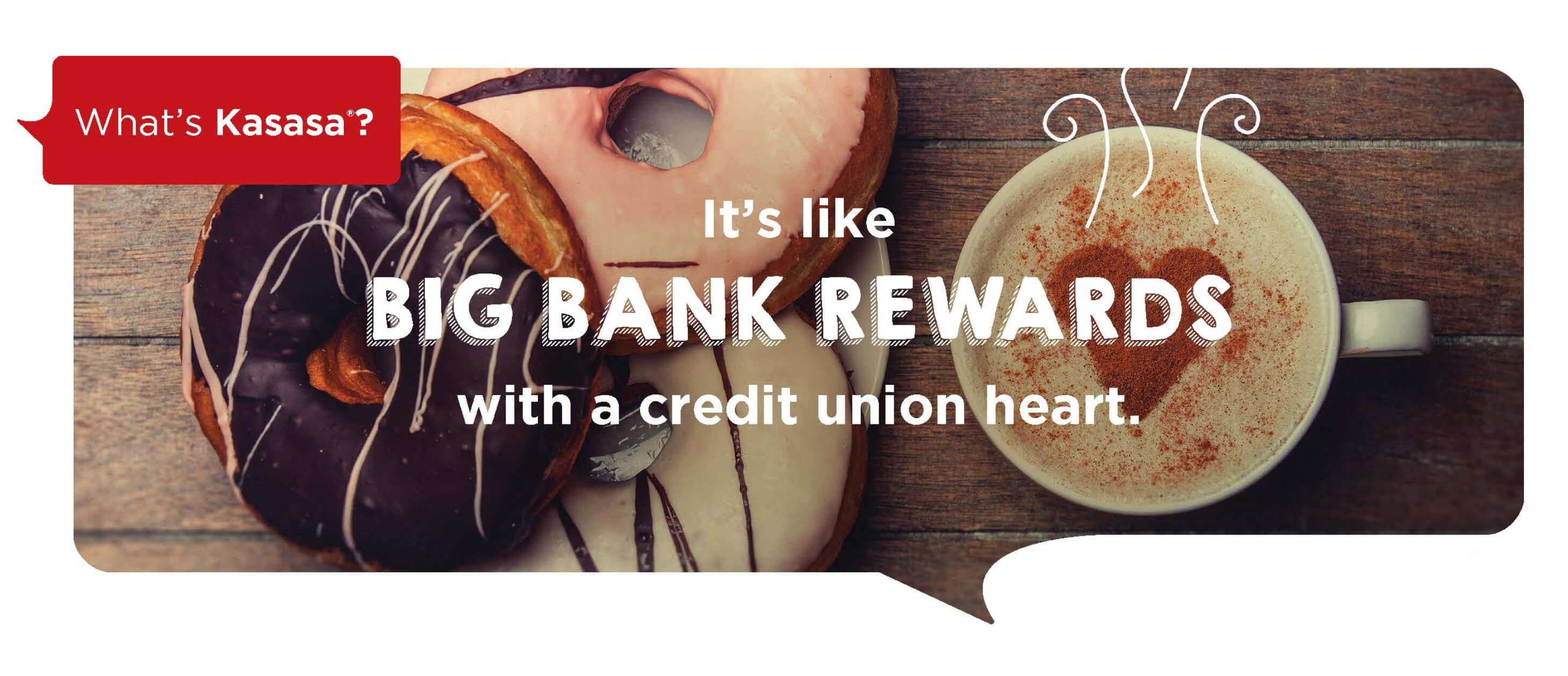 BIG BANK REWARDS   CREDIT UNION HEART