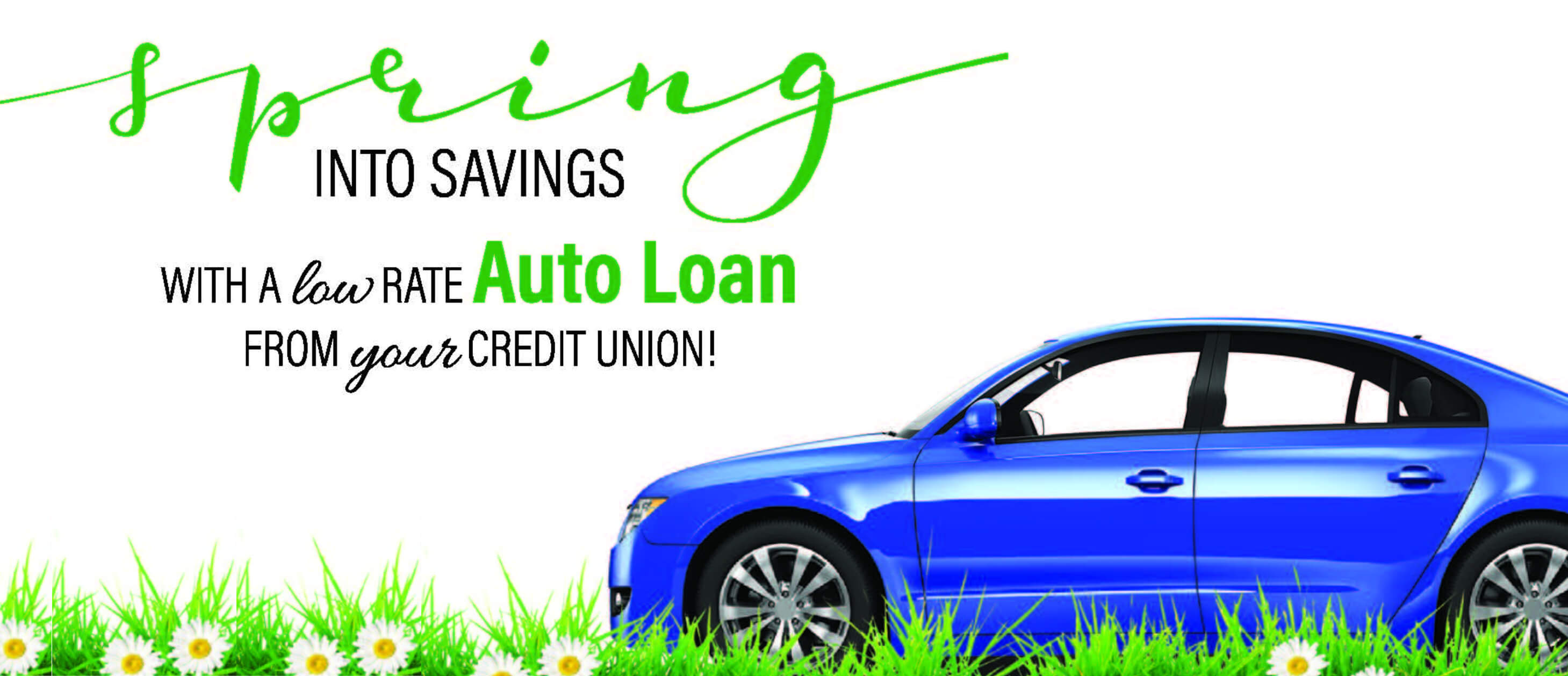 Spring into a Low Rate Auto Loan
