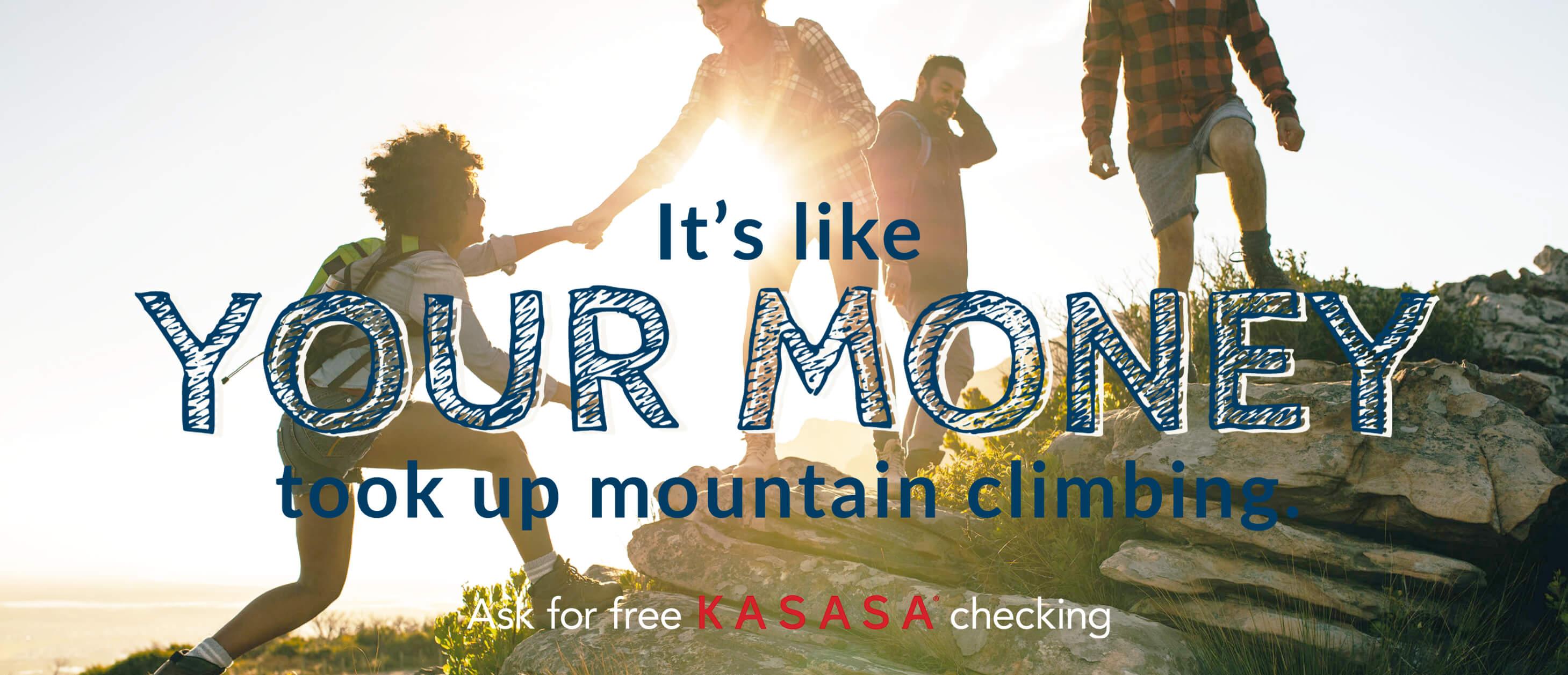 Kasasa - Mountain Climbing