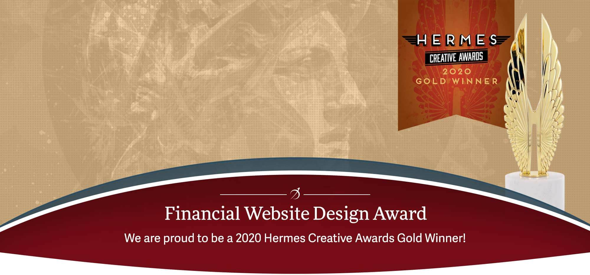 Financial Website Design Award We are proud to be a 2020 Hermes Creative Award Gold Winner!