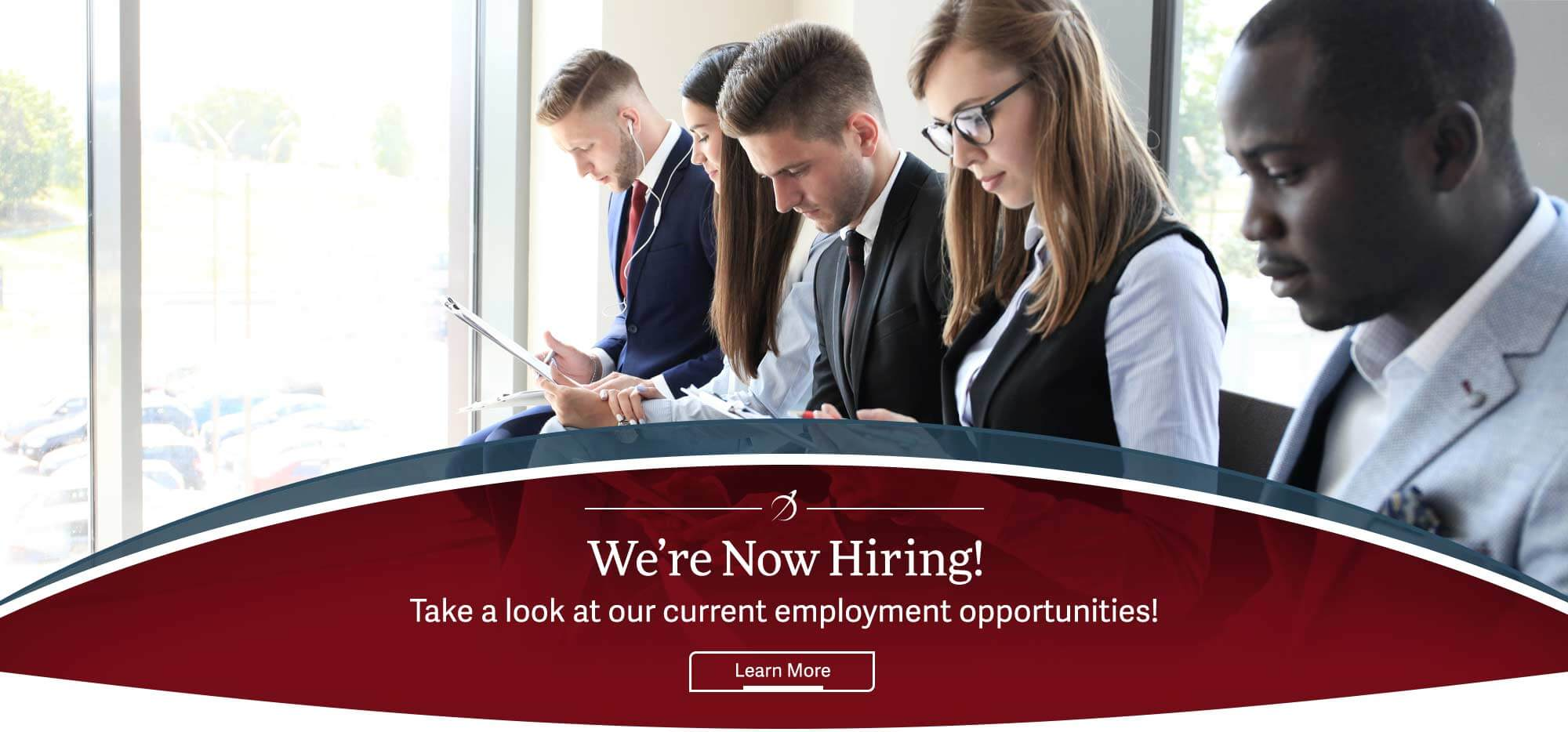 We're Now Hiring! Take a look at our current employment oppotunities!