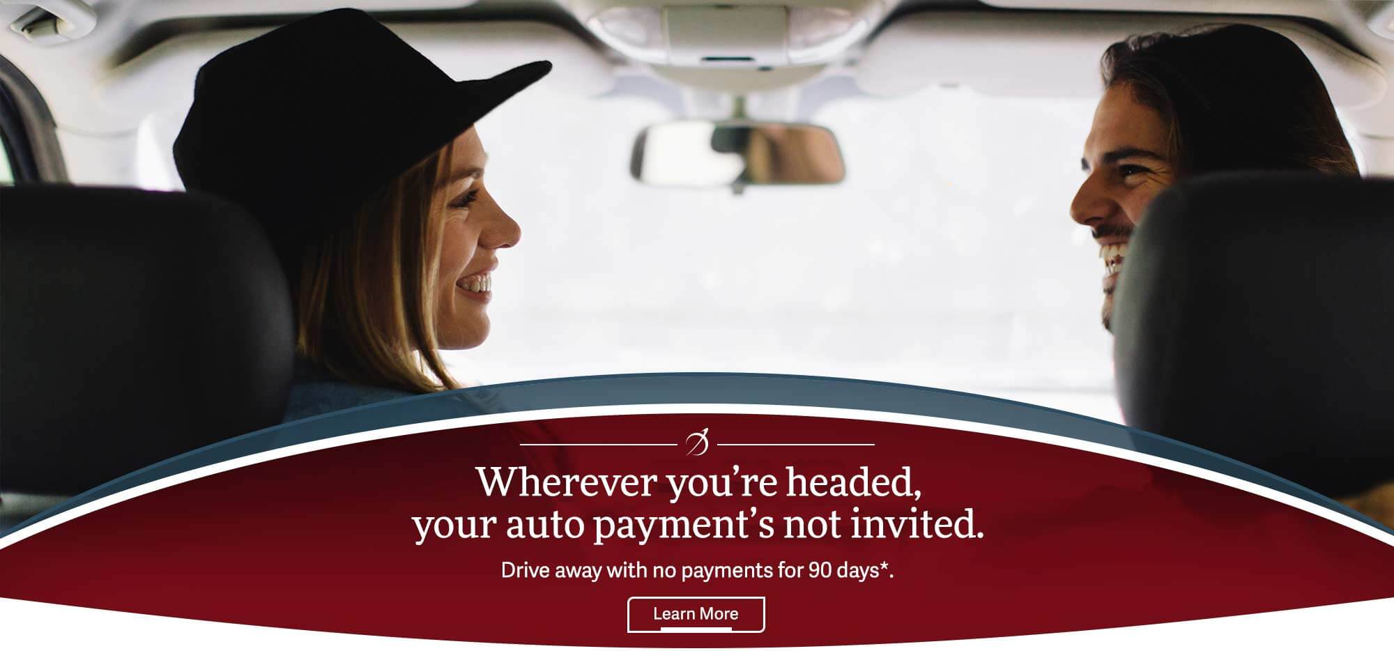Wherever your are headed, your auto payment's not invited.