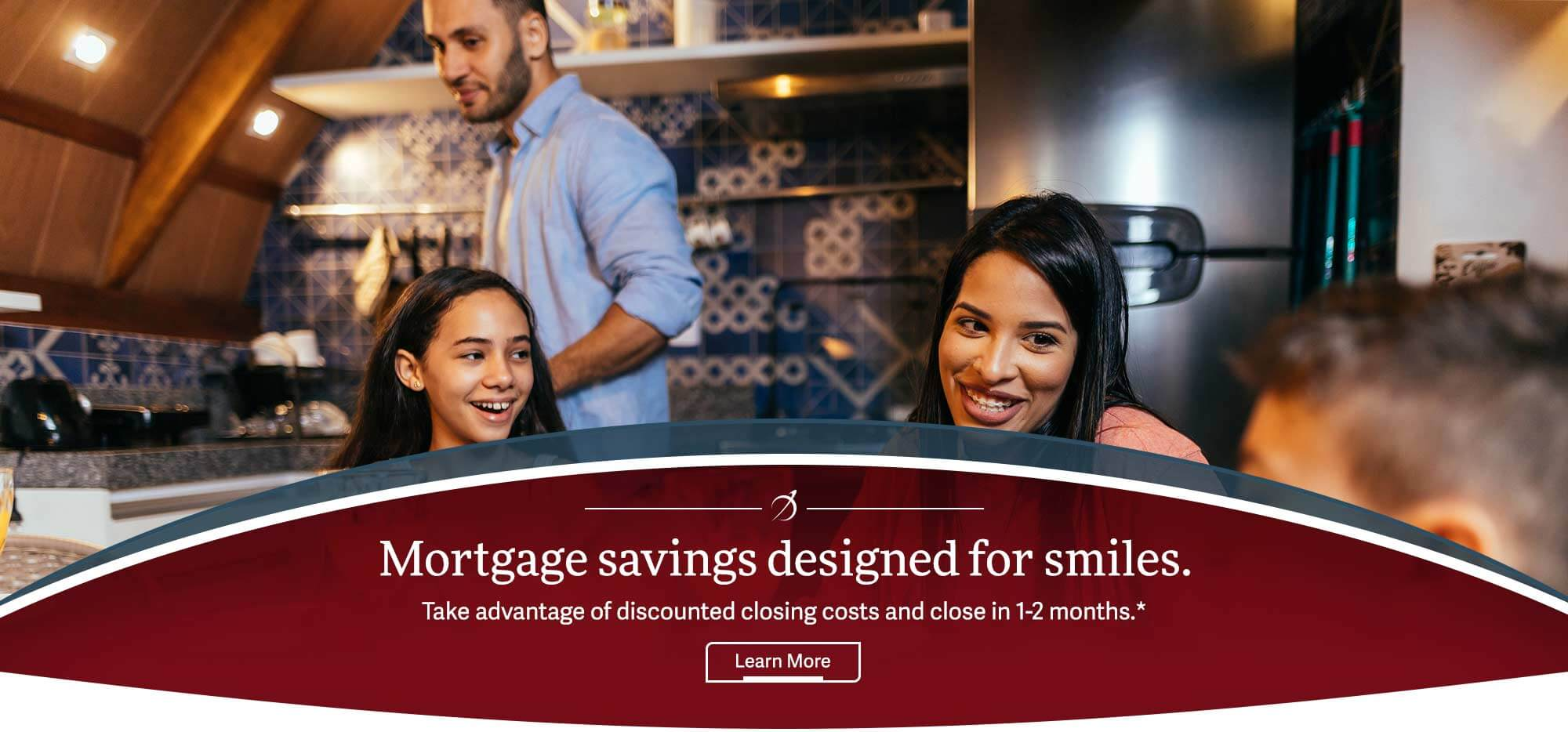 Mortgage Designed for Smiles