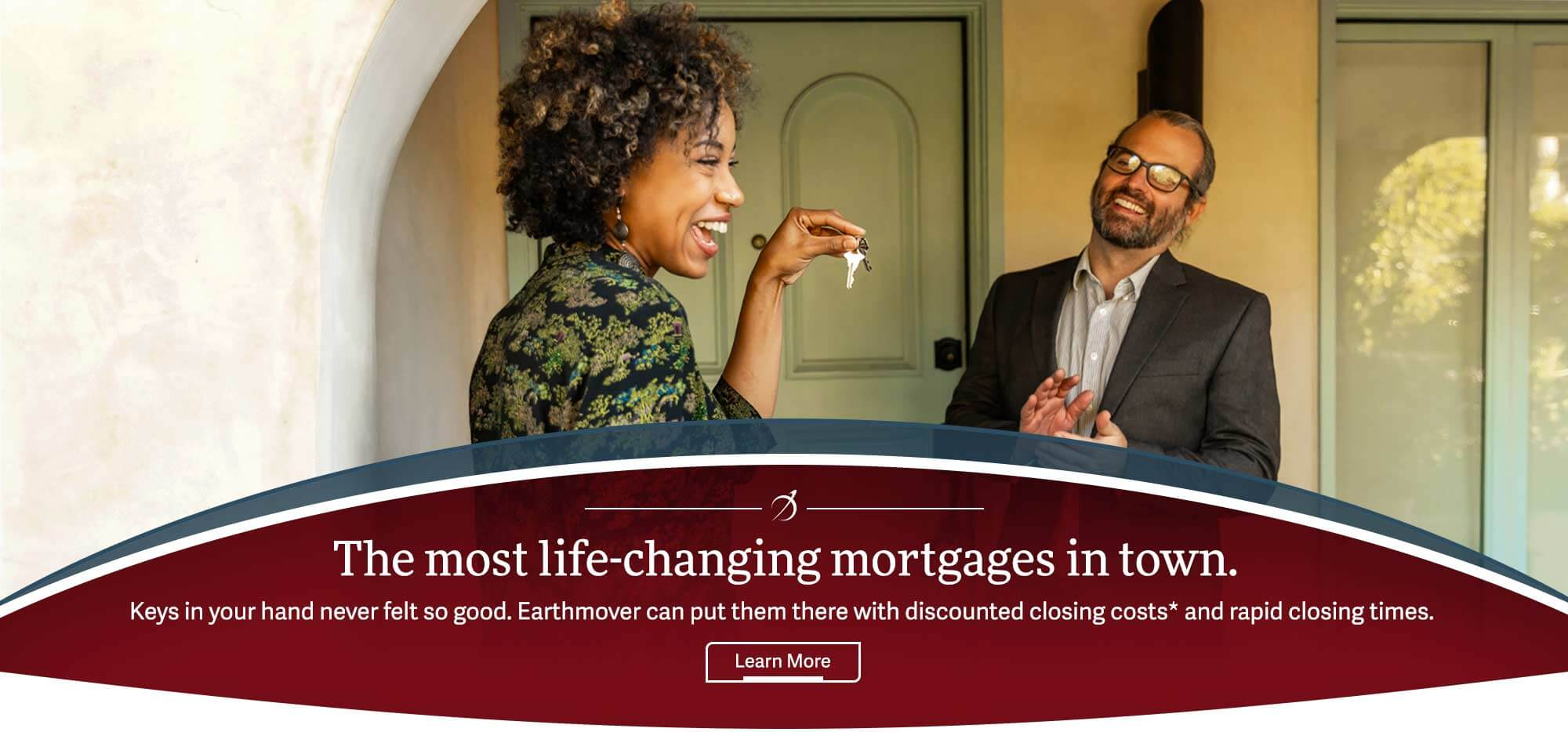 Mortgages-The most life-changing mortgages in town