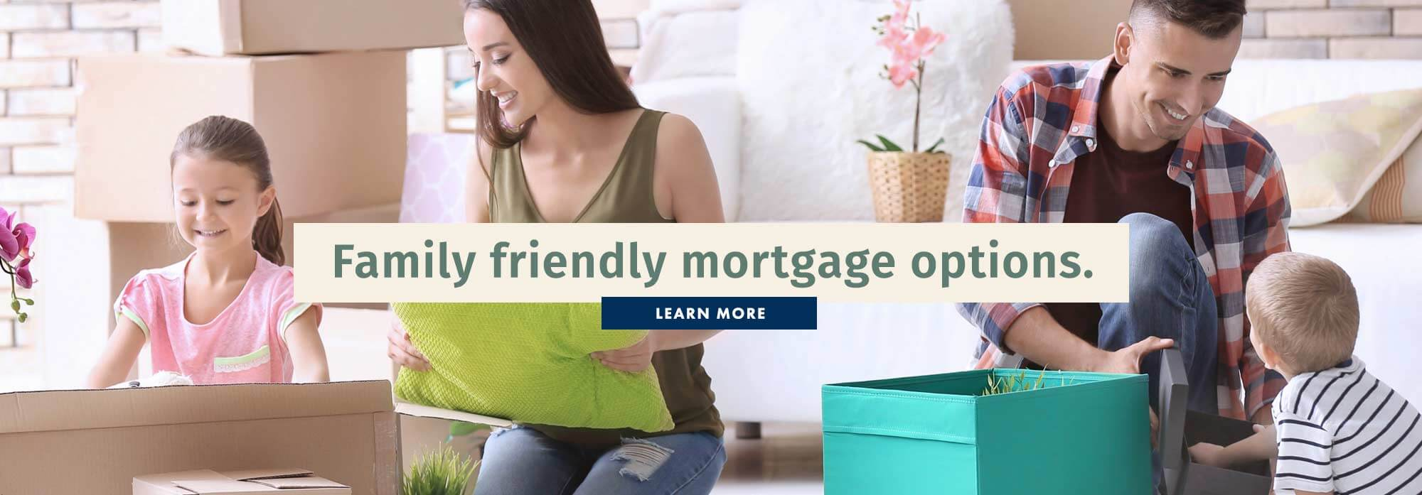 Family Friendly Mortgage Options