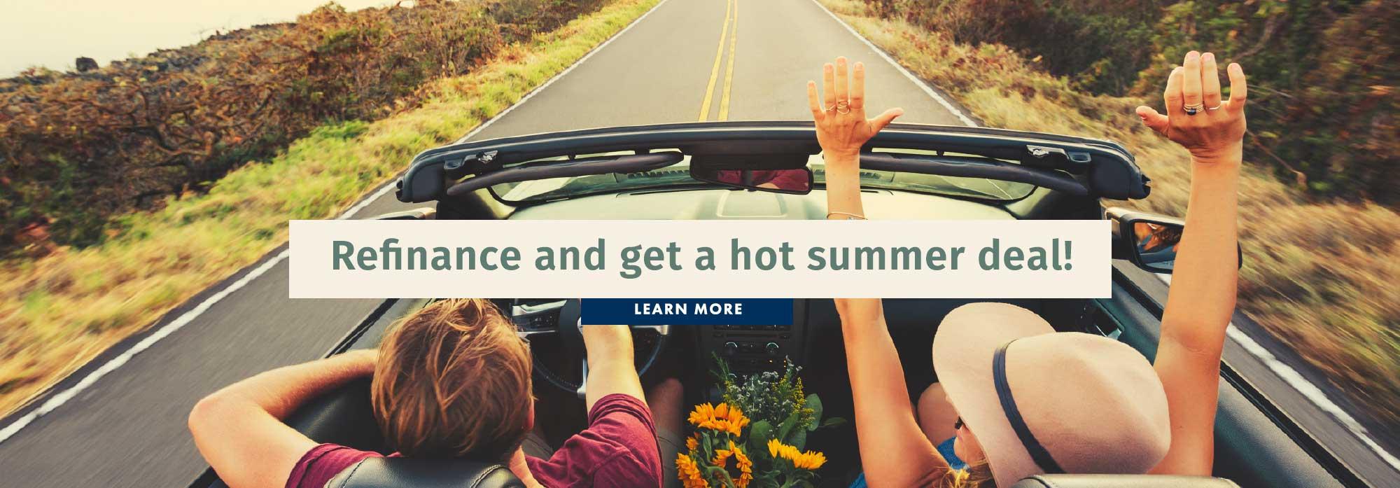 Refinance and get a hot summer deal!