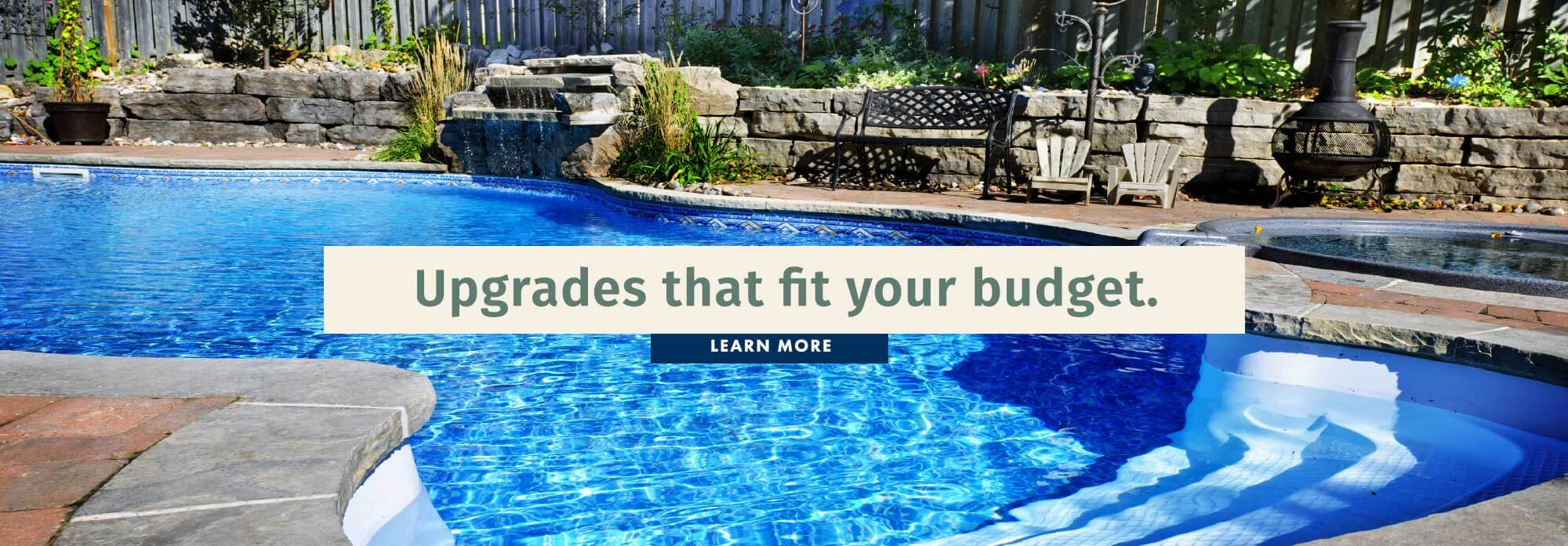 Upgrades that fit your budget