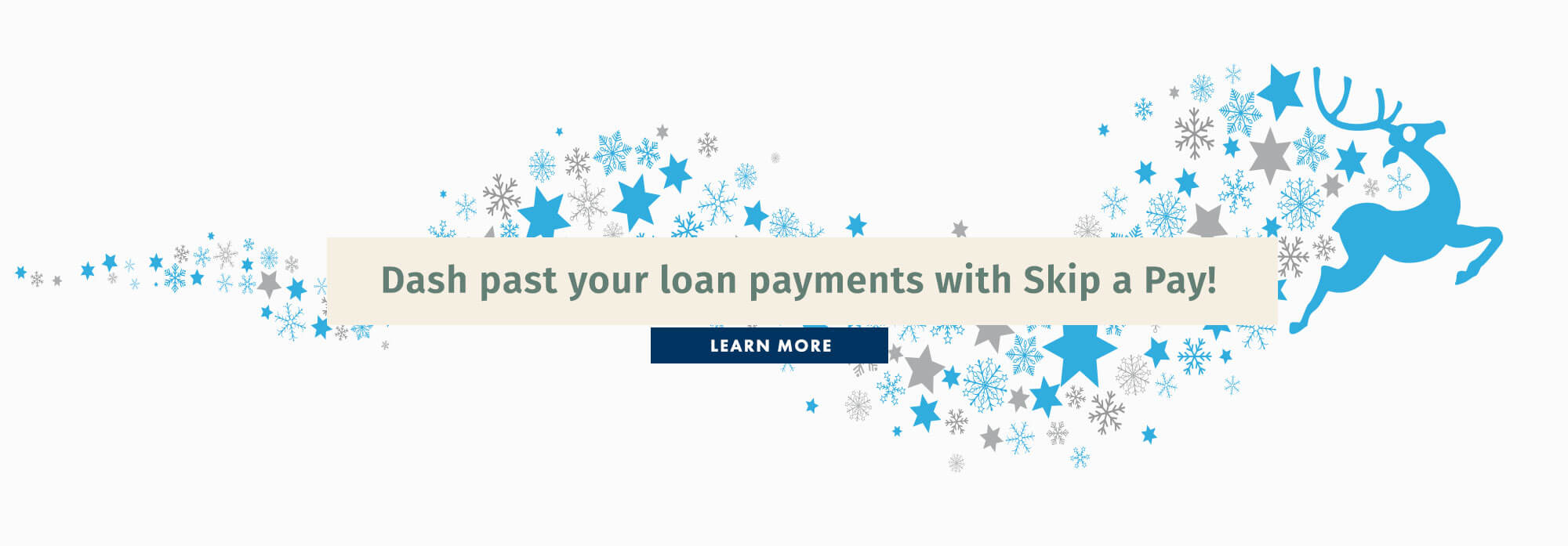 Dash past your loan payments with Skip A Pay!