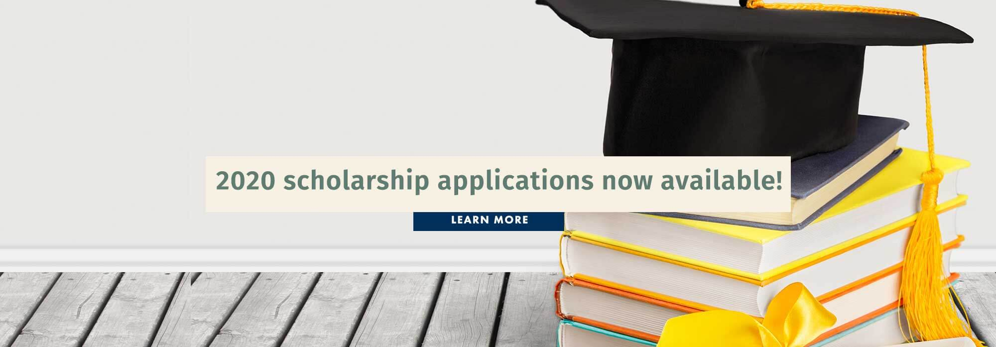 2020 scholarship applications now available!