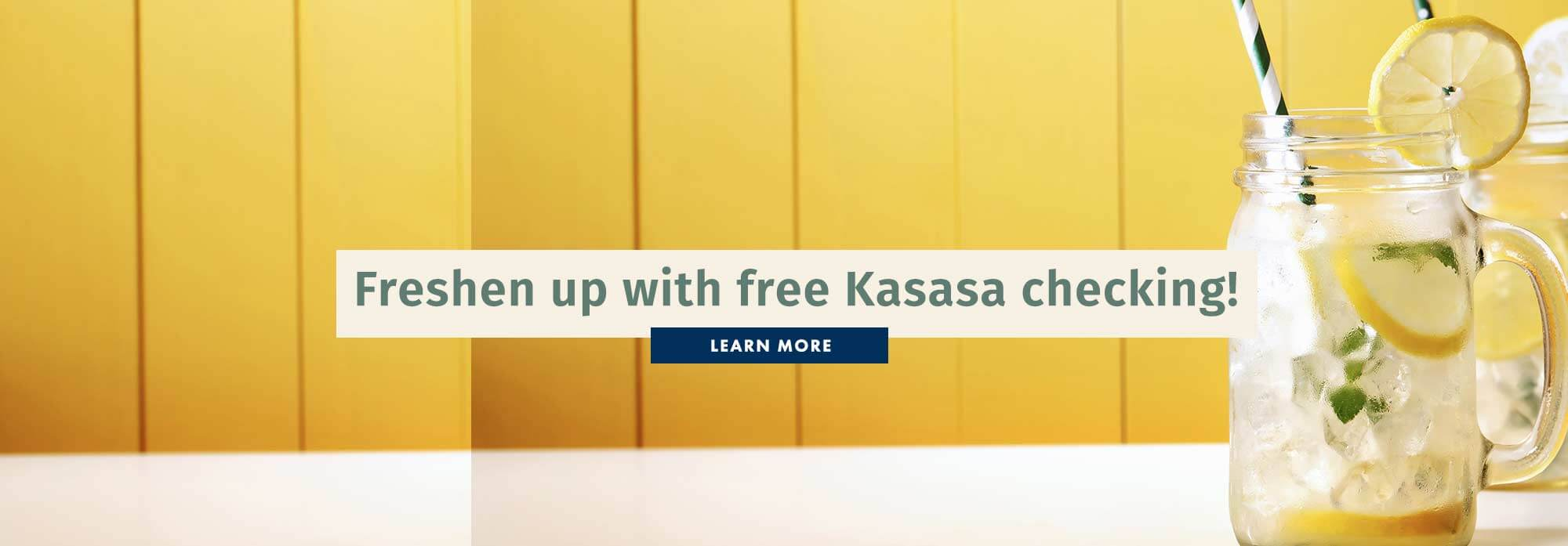 Freshen up with free Kasasa checking!