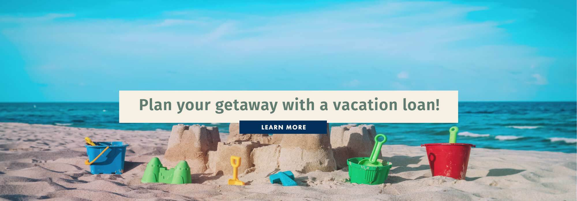Personal Loans. Plan your getaway with a vacation loan!